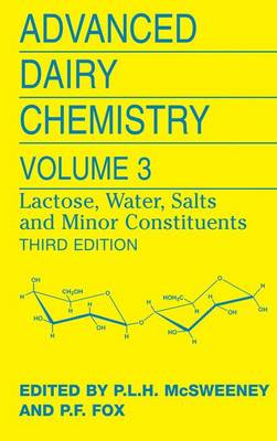 Advanced Dairy Chemistry: Volume 3: Lactose, Water, Salts and Minor Constituents (Paperback)