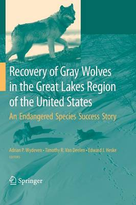 Recovery of Gray Wolves in the Great Lakes Region of the United States: An Endangered Species Success Story (Paperback)