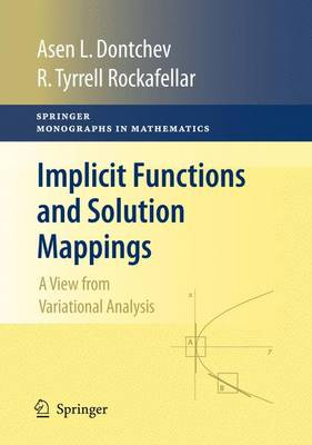 Implicit Functions and Solution Mappings: A View from Variational Analysis - Springer Monographs in Mathematics (Paperback)