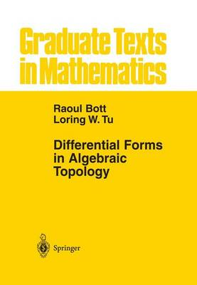 Differential Forms in Algebraic Topology - Graduate Texts in Mathematics 82 (Paperback)
