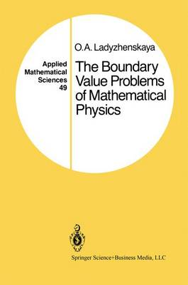 The Boundary Value Problems of Mathematical Physics - Applied Mathematical Sciences 49 (Paperback)