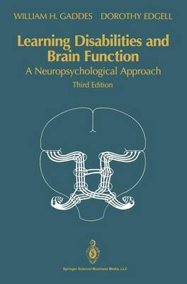 Learning Disabilities and Brain Function: A Neuropsychological Approach (Paperback)