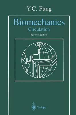 Biomechanics: Circulation (Paperback)