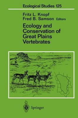Ecology and Conservation of Great Plains Vertebrates - Ecological Studies 125 (Paperback)