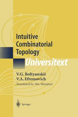 Intuitive Combinatorial Topology - Universitext (Paperback)