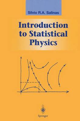 Introduction to Statistical Physics - Graduate Texts in Contemporary Physics (Paperback)