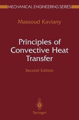 Principles of Convective Heat Transfer - Mechanical Engineering Series (Paperback)