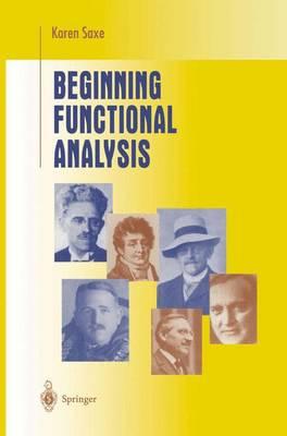 Beginning Functional Analysis - Undergraduate Texts in Mathematics (Paperback)