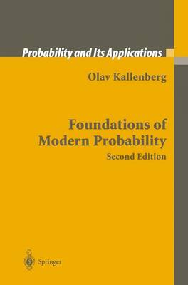 Foundations of Modern Probability - Probability and Its Applications (Paperback)