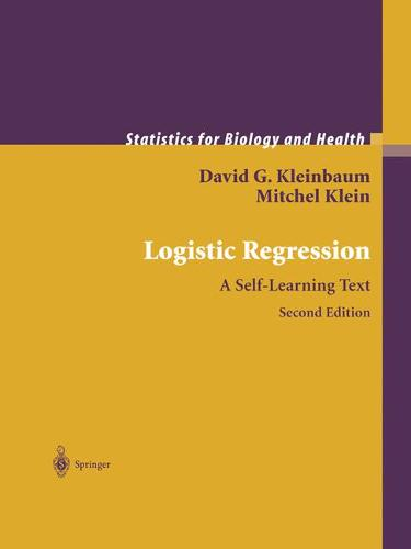 Logistic Regression - Statistics for Biology and Health (Paperback)