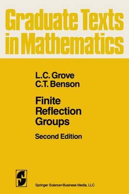 Finite Reflection Groups - Graduate Texts in Mathematics 99 (Paperback)