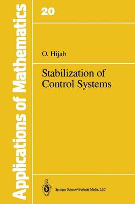 Stabilization of Control Systems - Stochastic Modelling and Applied Probability 20 (Paperback)