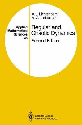 Regular and Chaotic Dynamics - Applied Mathematical Sciences 38 (Paperback)
