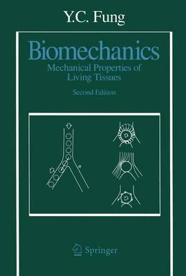 Biomechanics: Mechanical Properties of Living Tissues (Paperback)