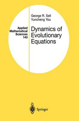 Dynamics of Evolutionary Equations - Applied Mathematical Sciences 143 (Paperback)