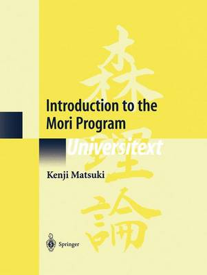 Introduction to the Mori Program - Universitext (Paperback)