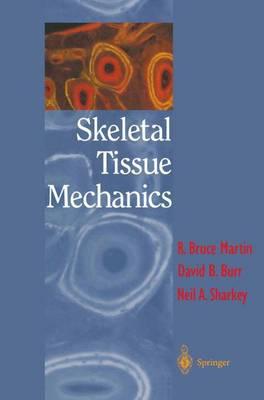 Skeletal Tissue Mechanics (Paperback)