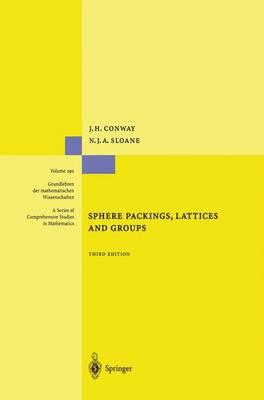 Sphere Packings, Lattices and Groups - Grundlehren der mathematischen Wissenschaften 290 (Paperback)