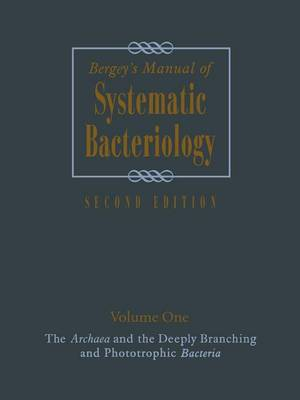 Bergey's Manual of Systematic Bacteriology: Volume One : The Archaea and the Deeply Branching and Phototrophic Bacteria (Paperback)