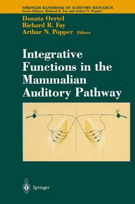 Integrative Functions in the Mammalian Auditory Pathway - Springer Handbook of Auditory Research 15 (Paperback)