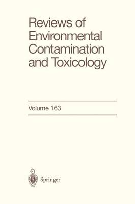 Reviews of Environmental Contamination and Toxicology: Continuation of Residue Reviews - Reviews of Environmental Contamination and Toxicology 161 (Paperback)