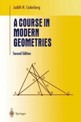A Course in Modern Geometries - Undergraduate Texts in Mathematics (Paperback)