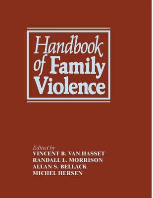 Handbook of Family Violence (Paperback)
