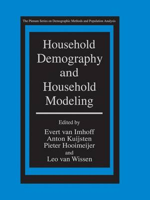 Household Demography and Household Modeling - The Springer Series on Demographic Methods and Population Analysis (Paperback)