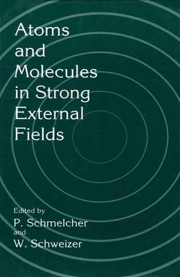 Atoms and Molecules in Strong External Fields (Paperback)