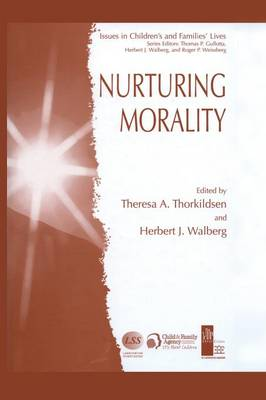 Nurturing Morality - Issues in Children's and Families' Lives 5 (Paperback)