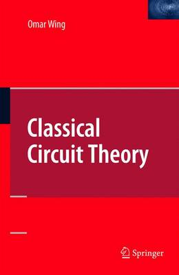 Classical Circuit Theory (Paperback)