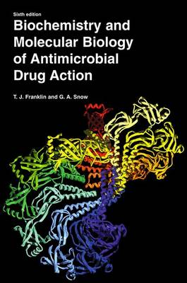 Biochemistry and Molecular Biology of Antimicrobial Drug Action (Paperback)
