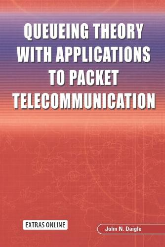 Queueing Theory with Applications to Packet Telecommunication (Paperback)