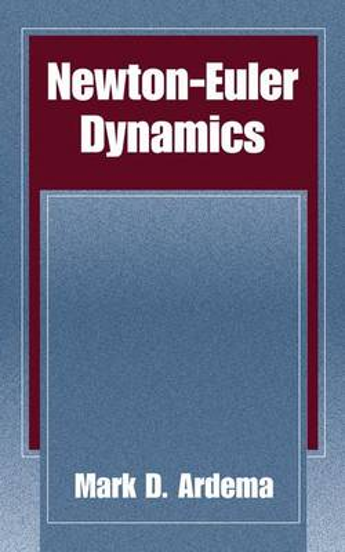 Newton-Euler Dynamics (Paperback)