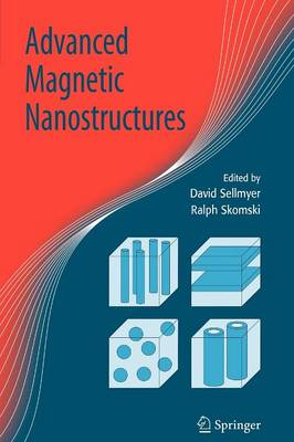 Advanced Magnetic Nanostructures (Paperback)