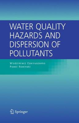 Water Quality Hazards and Dispersion of Pollutants (Paperback)