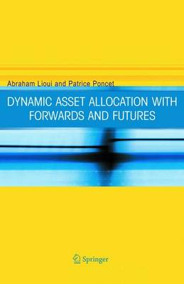 Dynamic Asset Allocation with Forwards and Futures (Paperback)
