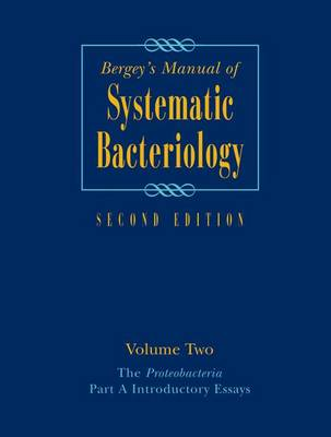 Bergey's Manual (R) of Systematic Bacteriology: Volume Two: The Proteobacteria, Part A Introductory Essays (Paperback)