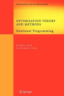 Optimization Theory and Methods: Nonlinear Programming - Springer Optimization and Its Applications 1 (Paperback)