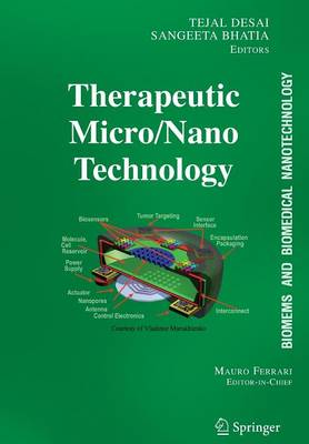 BioMEMS and Biomedical Nanotechnology: Volume III: Therapeutic Micro/Nanotechnology (Paperback)