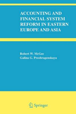Accounting and Financial System Reform in Eastern Europe and Asia (Paperback)