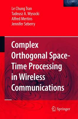 Complex Orthogonal Space-Time Processing in Wireless Communications (Paperback)