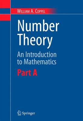 Number Theory: Pt. A: An Introduction to Mathematics (Paperback)