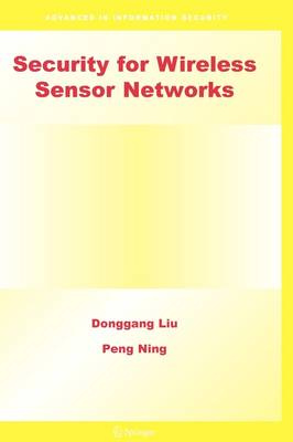 Security for Wireless Sensor Networks - Advances in Information Security 28 (Paperback)