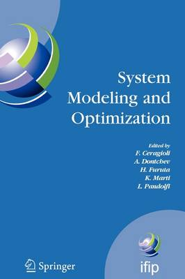 System Modeling and Optimization: Proceedings of the 22nd IFIP TC7 Conference held from , July 18-22, 2005, Turin, Italy - IFIP Advances in Information and Communication Technology 199 (Paperback)