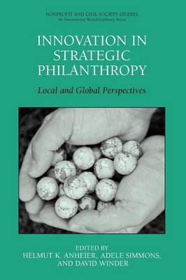 Innovation in Strategic Philanthropy: Local and Global Perspectives - Nonprofit and Civil Society Studies (Paperback)