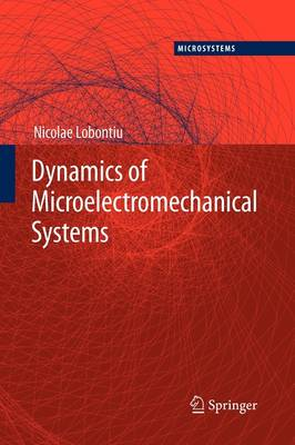 Dynamics of Microelectromechanical Systems - Microsystems 17 (Paperback)