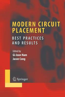 Modern Circuit Placement: Best Practices and Results - Integrated Circuits and Systems (Paperback)