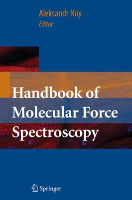 Handbook of Molecular Force Spectroscopy (Paperback)