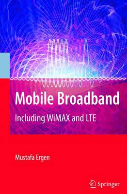 Mobile Broadband: Including WiMAX and LTE (Paperback)